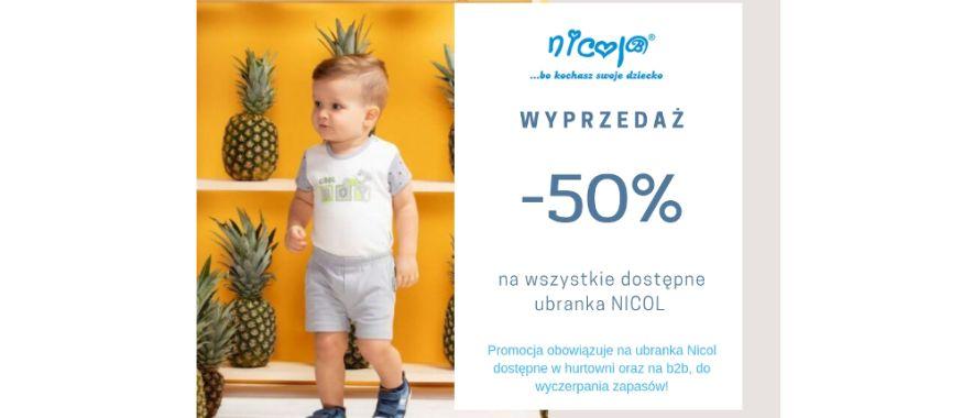 Wyprzedaż ubranek NICOL -50%