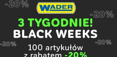 BLACK WEEKS w WADER- zapraszamy do korzystania z oferty!